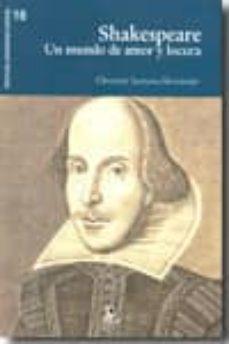 Inmaswan.es Shakespeare: Un Mundo De Amor Y Locura Image
