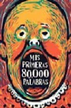 Permacultivo.es Mis Primeras 80.000 Palabras (2ª Ed.) Image