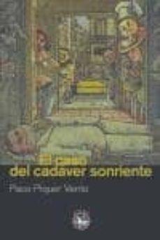 Descarga gratuita para libros de audio. EL CASO DEL CADAVER SONRIENTE de PACO PIQUER VENTO DJVU