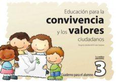 Costosdelaimpunidad.mx Educacion Para La Convivencia Y Los Valores Ciudadanos 3 Cuaderno Para El Alumno. Educacion Infantil Y Primaria Image
