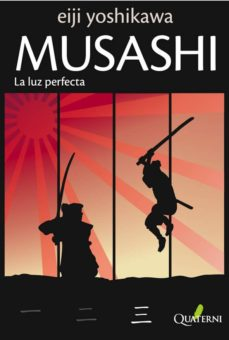 Libros en pdf descargados MUSASHI 3: LA LUZ PERFECTA de EIJI YOSHIKAWA 9788493700980