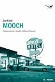 Ebook pdf epub descargas MOOCH CHM (Spanish Edition) de DAN FANTE 9788493805180