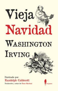 Libro electrónico gratuito en pdf para descargar VIEJA NAVIDAD 9788494550980  de WASHINGTON IRVING (Spanish Edition)