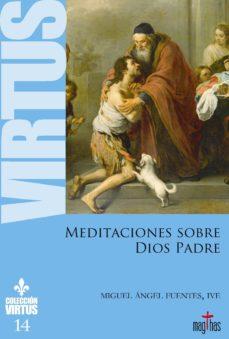 Valentifaineros20015.es Meditaciones Sobre Dios Padre Image