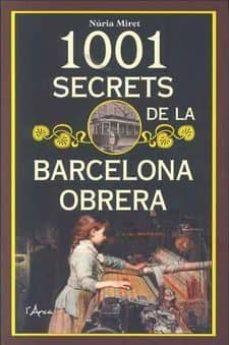 1001 secrets de la barcelona obrera-nuria miret-9788494836480