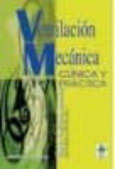 Descarga gratuita de libros mp3 en línea. VENTILACION MECANICA: CLINICA Y PRACTICA