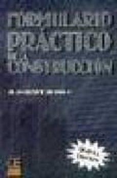 FORMULARIO PRACTICO DE LA CONSTRUCCION - JUAN BERMEJO POLO |