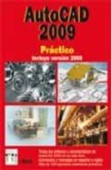 Concursopiedraspreciosas.es Autocad 2009 Practico (Incluye Version 2008) Image