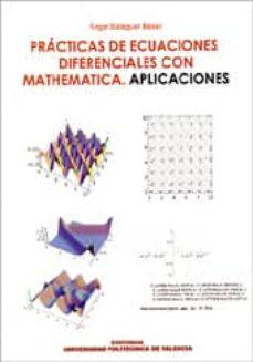 Enmarchaporlobasico.es Practicas De Ecuaciones Diferenciales Con Mathematica Aplicacione S Image