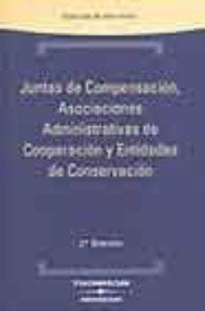 Cdaea.es Juntas De Compensacion, Asociaciones Administrativas De Cooperaci On Y Entidades De Conservacion (2ª Ed.) Image