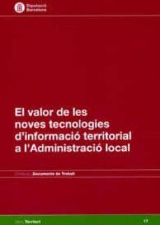 Cronouno.es El Valor De Les Noves Tecnologies D Informació Territorial A L Ad Ministració Local Image