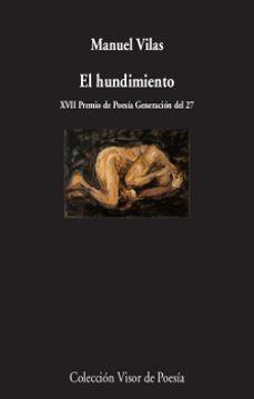 Epub gratis ingles EL HUNDIMIENTO (Literatura española) de MANUEL VILAS