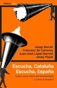 Descargar ESCUCHA, CATALUÃ'A. ESCUCHA, ESPAÃ'A gratis pdf - leer online