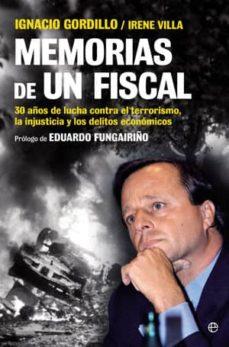 Javiercoterillo.es Memorias De Un Fiscal: 30 Años De Lucha Contra El Terrorismo, La Injusticia Y Los Delitos Economicos Image