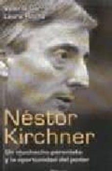 Titantitan.mx Nestor Kirchner: Un Muchacho Peronista Y La Oportunidad Del Poder Image