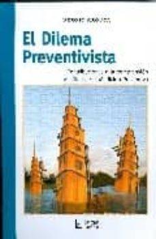 Descarga de la tienda de libros electrónicos Kindle EL DILEMA PREVENTIVISTA