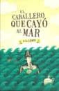 Inmaswan.es El Caballero Que Cayo Al Mar Image