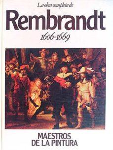 LA OBRA COMPLETA DE REMBRANDT 1606-1669 - VVAA | Triangledh.org
