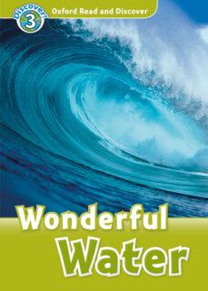Ebook en joomla descargar OXFORD READ AND DISCOVER 3. WONDERFUL WATER (+ MP3)
