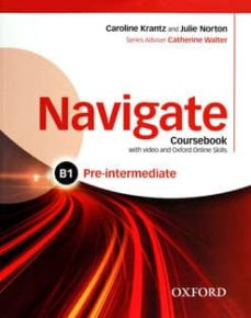 Descargas de libros para kindle gratis NAVIGATE: PRE-INTERMEDIATE B1: COURSEBOOK WITH DVD AND ONLINE SKILLS 9780194566490 (Literatura española)