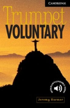 Descargas de ebooks epub TRUMPET VOLUNTARY: LEVEL 6 9780521666190 de JEREMY HARMER (Spanish Edition) PDB