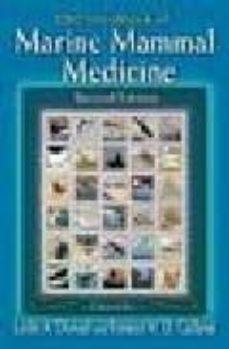 Descarga gratuita de libros epub en inglés. CRC HANDBOOK OF MARINE MAMMAL MEDICINE (2ND REV ED.)