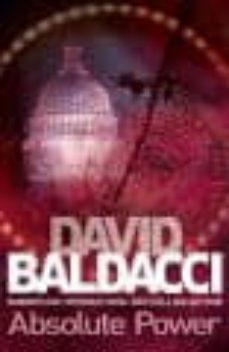absolute power-david baldacci-9781447200390
