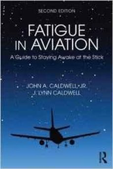 Descargas gratuitas de audiolibros mp3 uk FATIGUE IN AVIATION: A GUIDE TO STAYING AWAKE AT THE STICK