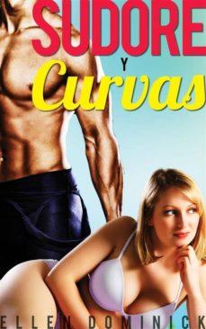 sudor y curvas:  una bella gordita y su entrenador personal (ebook)-ellen dominick-9781547500390