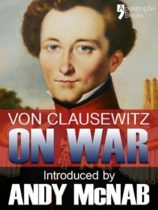 on war - an andy mcnab war classic (ebook)-carl von clausewitz-andy mcnab-9781908556790