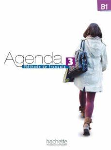 Pdf ebooks para descargar AGENDA 3, B1 METHODE DE FRANÇAIS (Spanish Edition)