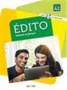 Descargar EDITO, METHODE DE FRANÇAIS: NIVEAU A2 gratis pdf - leer online