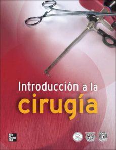 Descargar un libro a mi iphone INTRODUCCION A LA CIRUGIA de G. TAPIA CHM 9786070224690