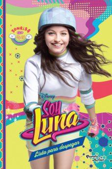 Soy Luna 8 Lista Para Despegar Ebook Disney Descargar