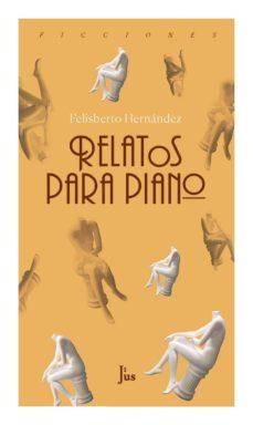 Descargar libros en formato pdf. RELATOS PARA PIANO (Spanish Edition)