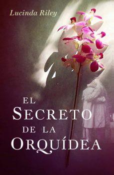 el secreto de la orquídea (ebook)-lucinda riley-9788401353390