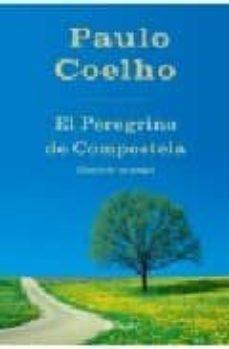 Descargar pdfs gratis de libros EL PEREGRINO DE COMPOSTELA de PAULO COELHO in Spanish 9788408045090 RTF iBook MOBI