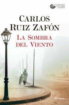 LA SOMBRA DEL VIENTO EBOOK | CARLOS RUIZ ZAFON | Descargar libro ...