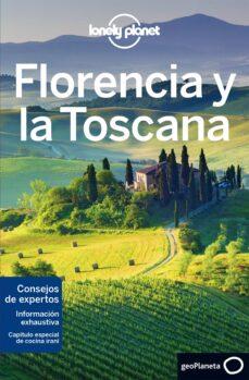 florencia y la toscana 2018 (lonely planet) 6ª ed.-nicola williams-virginia maxwell-9788408180890