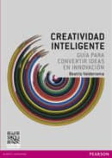 creatividad inteligente: guia para el emprendedor innovador-beatriz valderrama-9788415552390