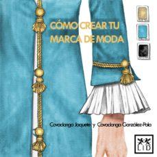 como crear una marca de moda-covadonga jaquete-covadonga gonzalez-pola-9788416894390