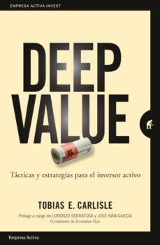 Descargar DEEP VALUE: TACTICA Y ESTRATEGIAS PARA EL INVERSOR ACTIVO gratis pdf - leer online