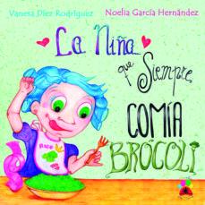 Canapacampana.it La Niña Que Siempre Comía Brócoli Image
