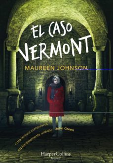Libros online para descargar en pdf. EL CASO VERMONT 9788417222390 de MAUREEN JOHNSON in Spanish