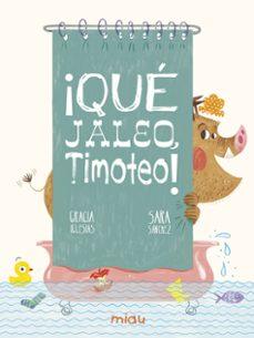 Javiercoterillo.es ¡Que Jaleo, Timoteo! Image