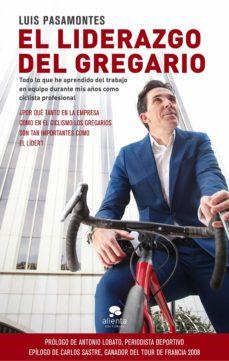 el liderazgo del gregario (ebook)-luis pasamontes-9788417568290