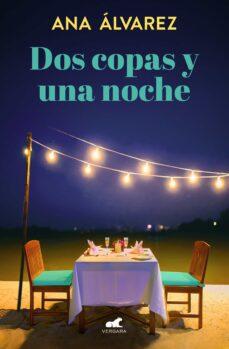 Mrnice.mx Dos Copas Y Una Noche (Dos Mas Dos 1) Image