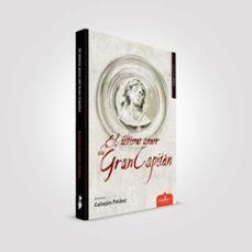 Audiolibros gratuitos con descarga de texto. EL ULTIMO AMOR DEL GRAN CAPITÁN in Spanish
