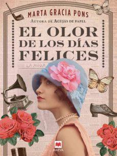 el olor de los días felices (ebook)-marta gracia pons-9788417708290