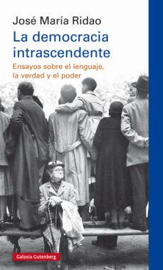 Descargar LA DEMOCRACIA INTRASCENDENTE gratis pdf - leer online